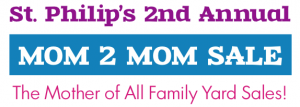 St. Philip's Mom 2 Mom Sale