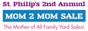 St. Philip's Mom 2 Mom Sale